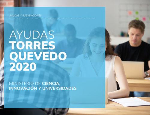 Programa de Ayudas Torres Quevedo 2020 – Ministerio de Ciencia, Innovación y Universidades