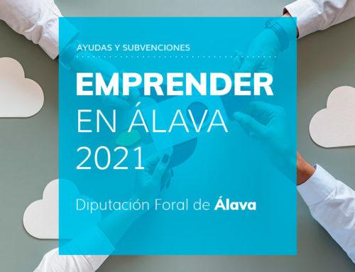 Programa de Ayudas EMPRENDER EN ÁLAVA 2021 – Diputación Foral de Álava