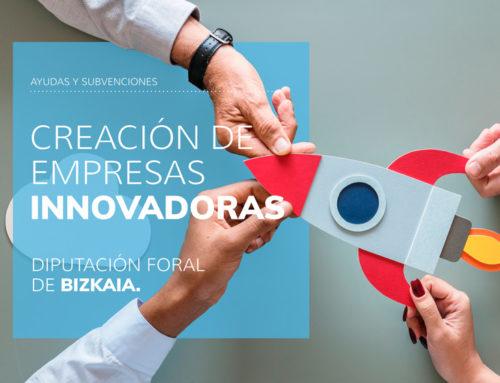 Programa Creación de empresas innovadoras 2021 Bizkaia