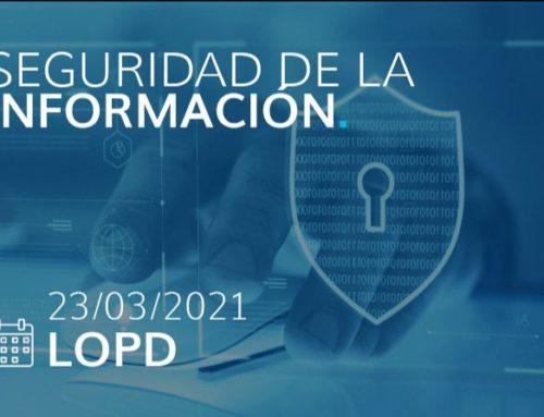 Encuentro Digital sobre Seguridad de la Información: Aplicación y adaptación de la Protección de Datos