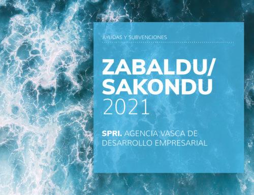 ZABALDU/SAKONDU 2021 SPRI – Agencia Vasca de Desarrollo Empresarial