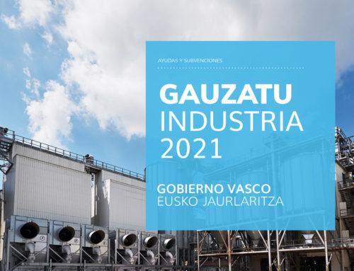 GAUZATU INDUSTRIA 2021 – Gobierno Vasco